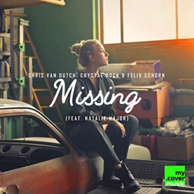CHRIS VAN DUTCH, CRYSTAL ROCK & FELIX SCHORN - MISSING